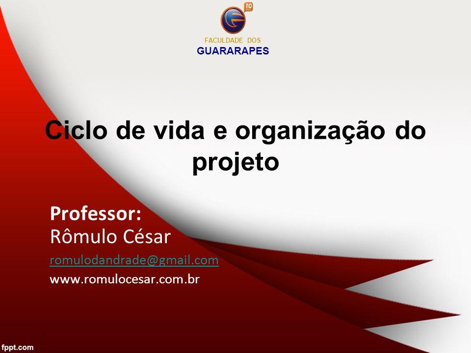 Ciclo de vida e organização do projeto