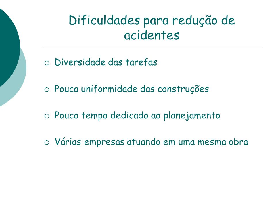 Dificuldades para redução de acidentes