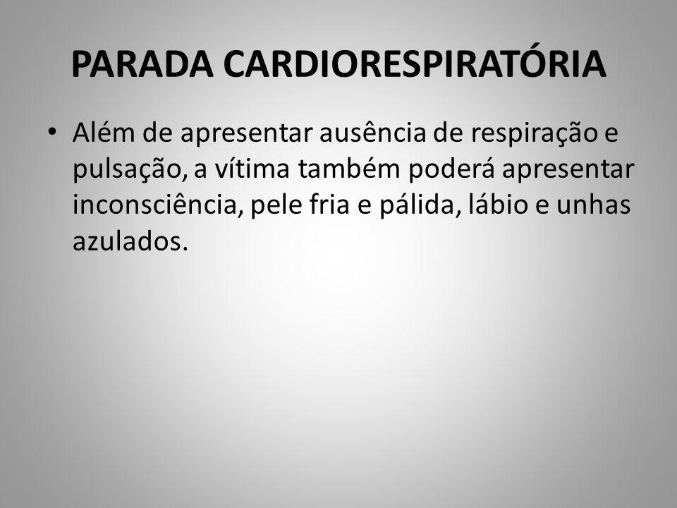 PARADA CARDIORESPIRATÓRIA