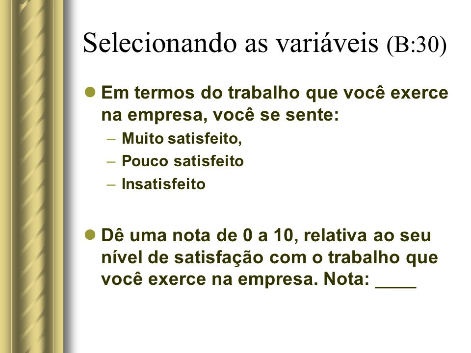 Selecionando as variáveis (B:30)