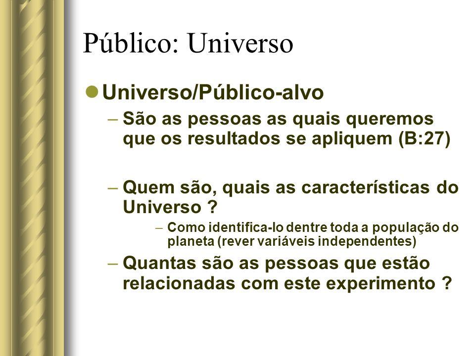 Público: Universo Universo/Público-alvo