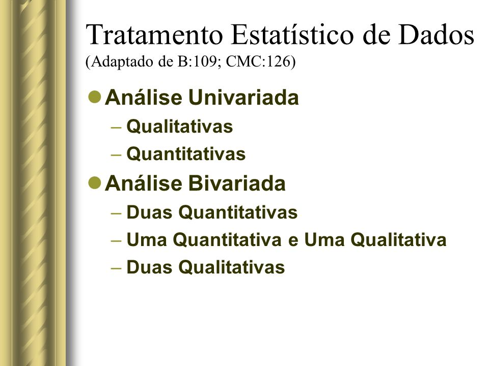 Tratamento Estatístico de Dados (Adaptado de B:109; CMC:126)