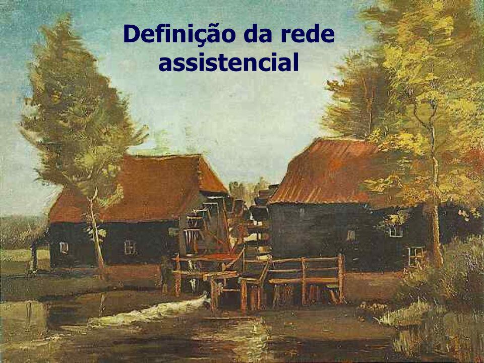 Definição da rede assistencial