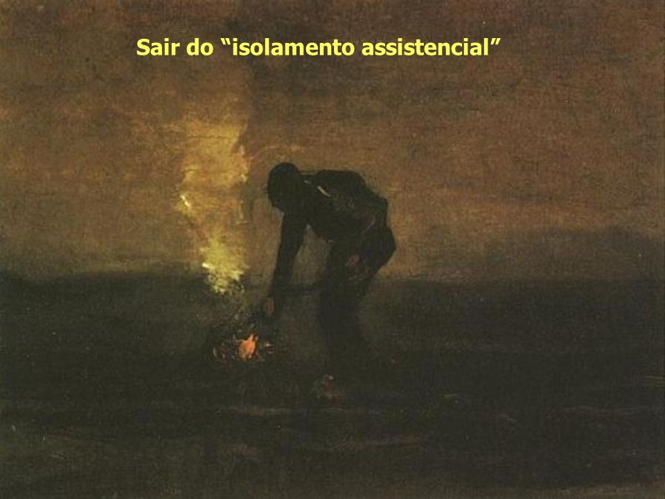 Sair do isolamento assistencial