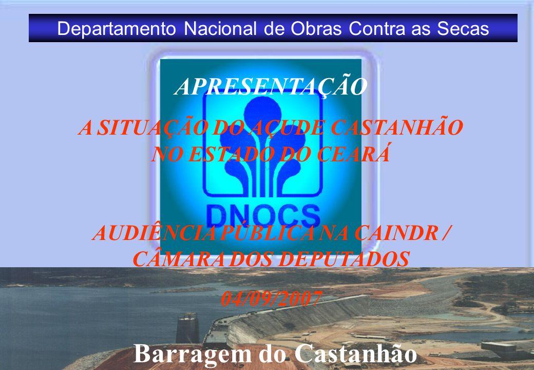 APRESENTAÇÃO A SITUAÇÃO DO AÇUDE CASTANHÃO NO ESTADO DO CEARÁ