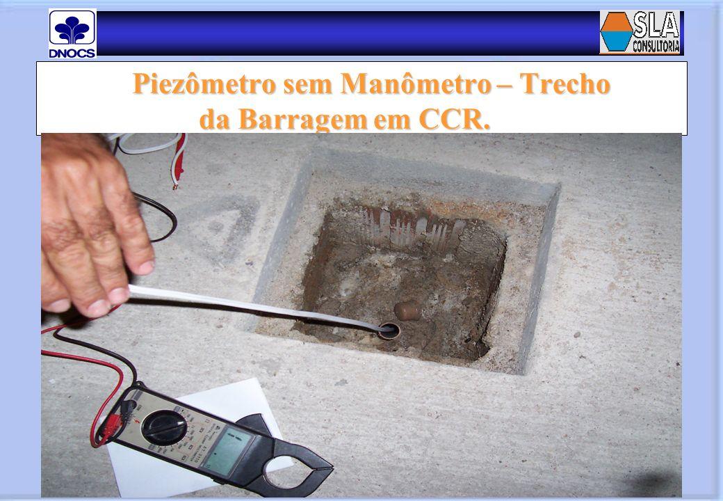 Piezômetro sem Manômetro – Trecho da Barragem em CCR.