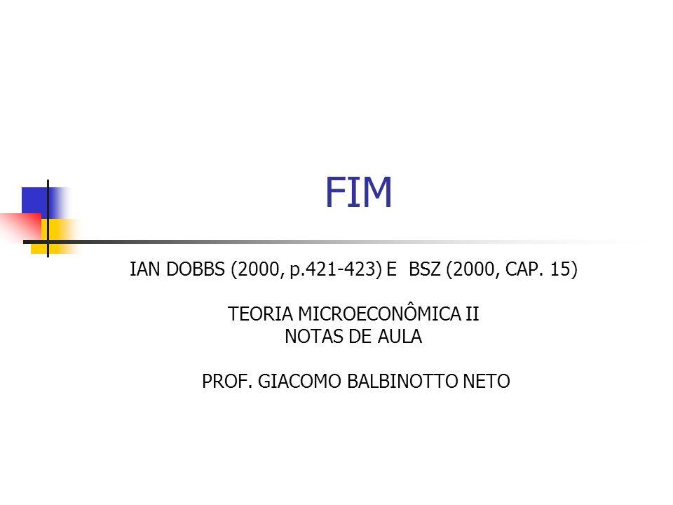 FIM IAN DOBBS (2000, p.421-423) E BSZ (2000, CAP. 15)