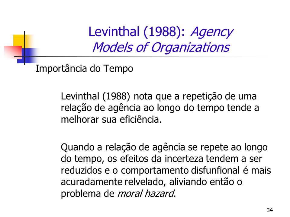 Levinthal (1988): Agency Models of Organizations