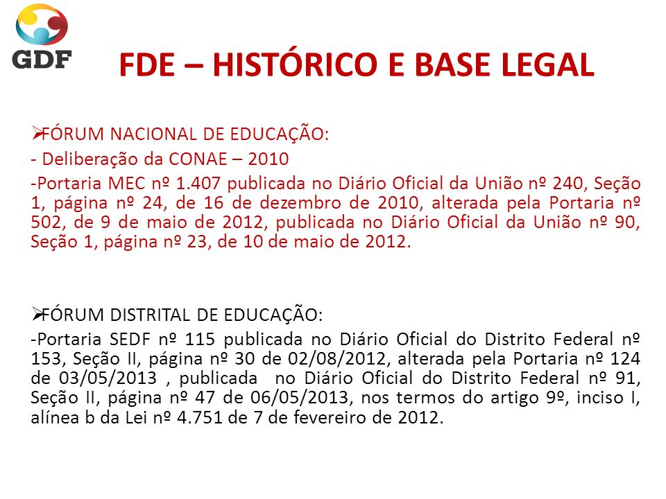FDE – HISTÓRICO E BASE LEGAL