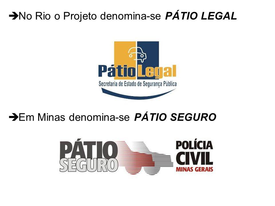 No Rio o Projeto denomina-se PÁTIO LEGAL