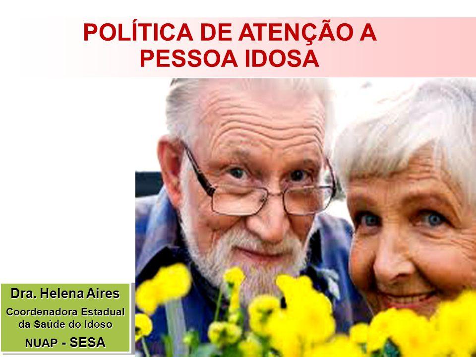 POLÍTICA DE ATENÇÃO A PESSOA IDOSA