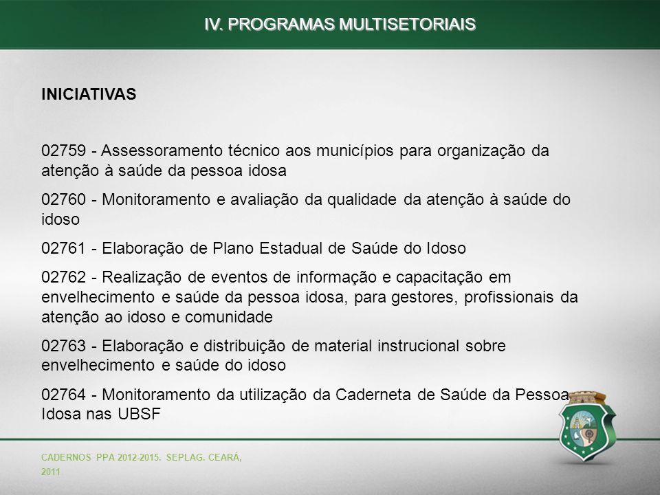 IV. PROGRAMAS MULTISETORIAIS