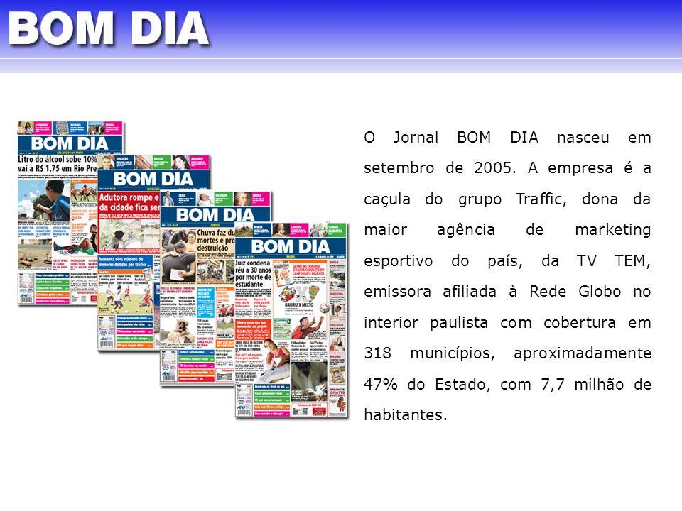O Jornal BOM DIA nasceu em setembro de 2005