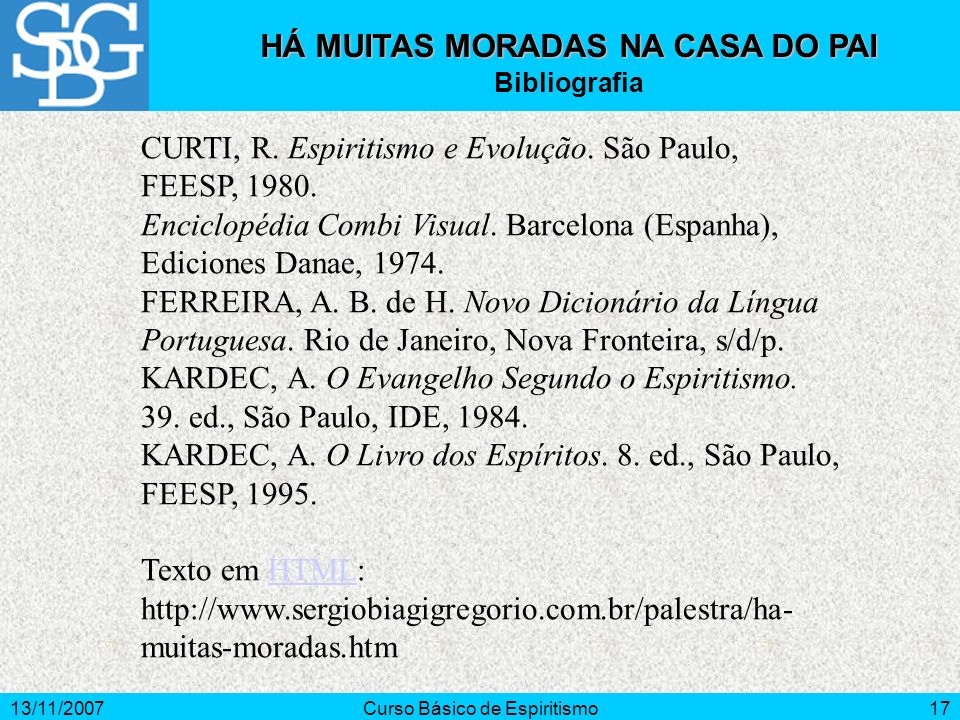 HÁ MUITAS MORADAS NA CASA DO PAI