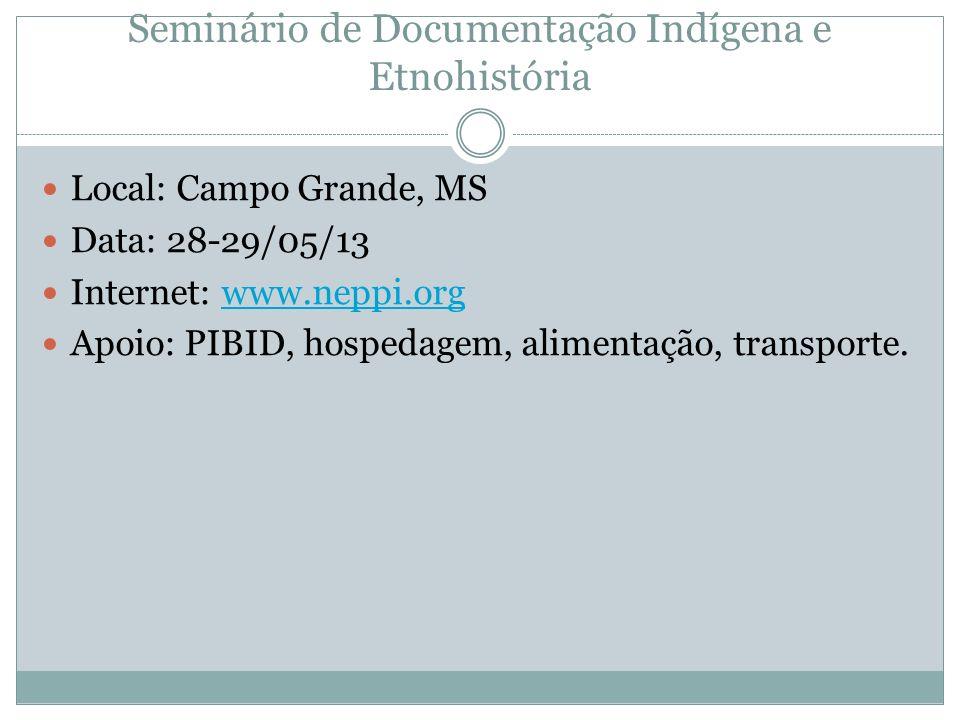 Seminário de Documentação Indígena e Etnohistória
