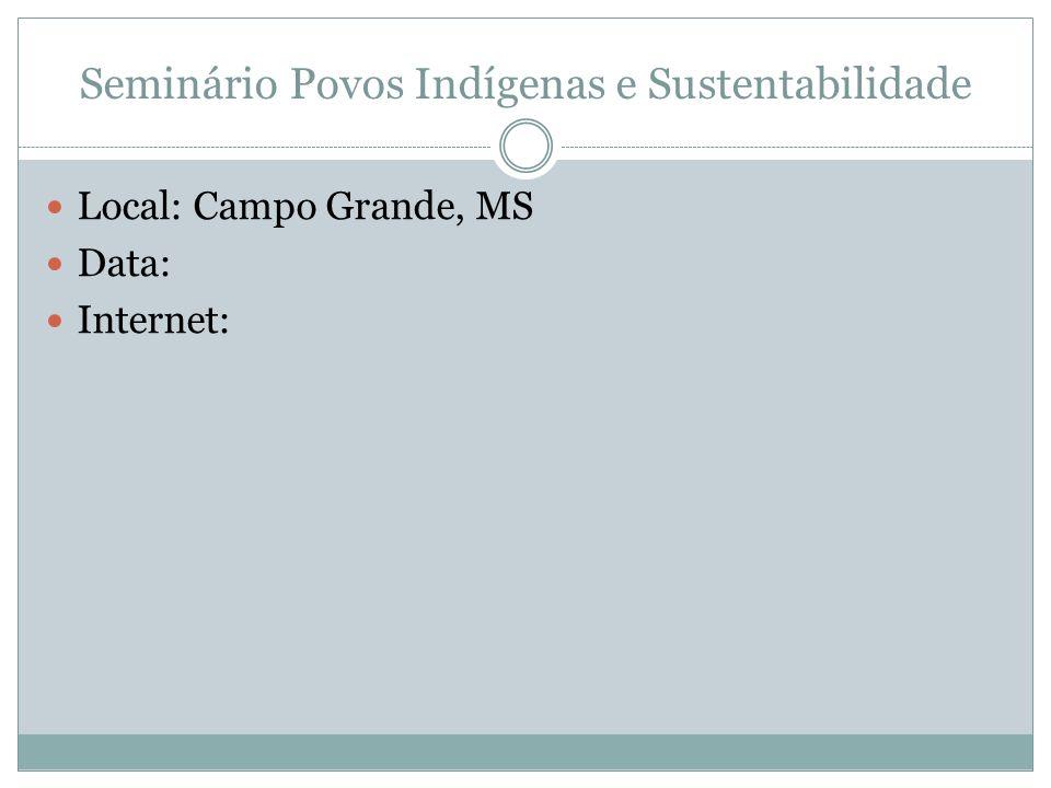 Seminário Povos Indígenas e Sustentabilidade