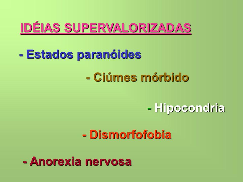 IDÉIAS SUPERVALORIZADAS