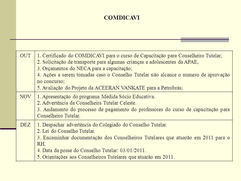 COMDICAVI OUT. 1. Certificado do COMDICAVI para o curso de Capacitação para Conselheiro Tutelar;