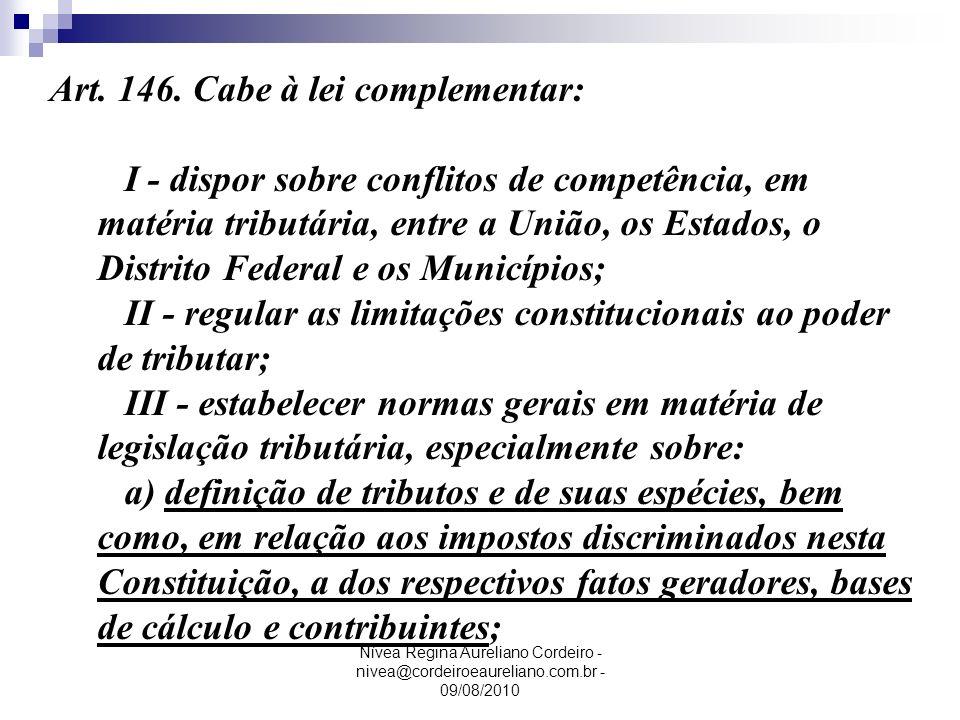 Art. 146. Cabe à lei complementar: