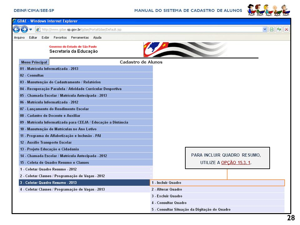 PARA INCLUIR QUADRO RESUMO, UTILIZE A OPÇÃO 15.3. 1.