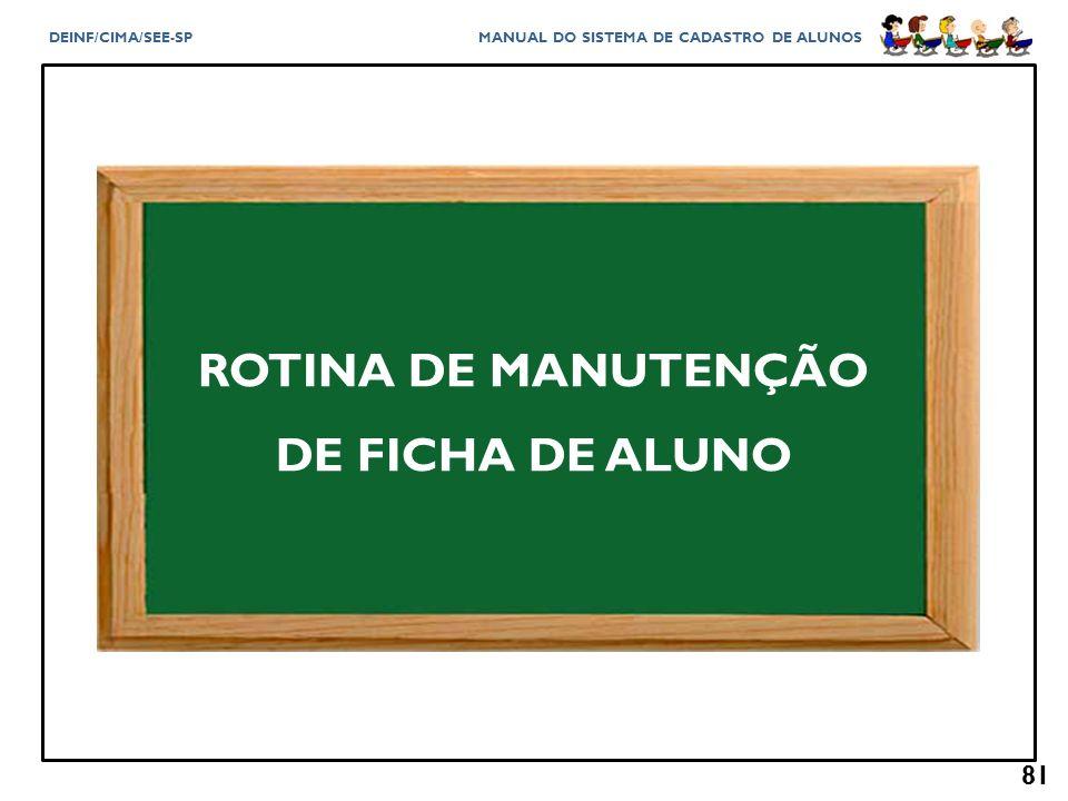 ROTINA DE MANUTENÇÃO DE FICHA DE ALUNO