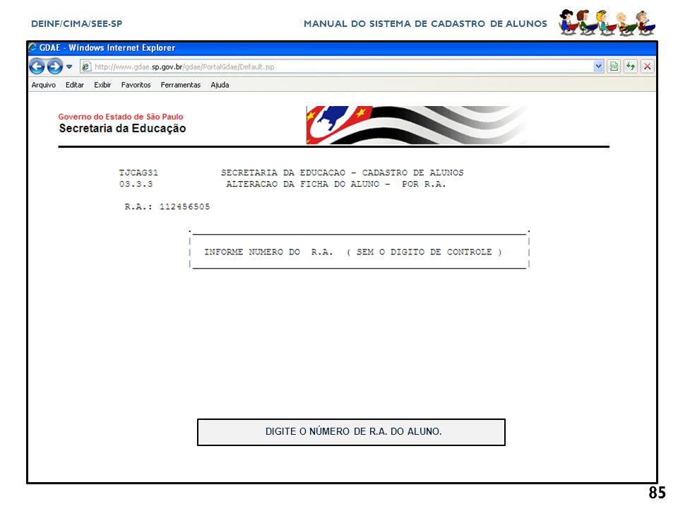 DIGITE O NÚMERO DE R.A. DO ALUNO.