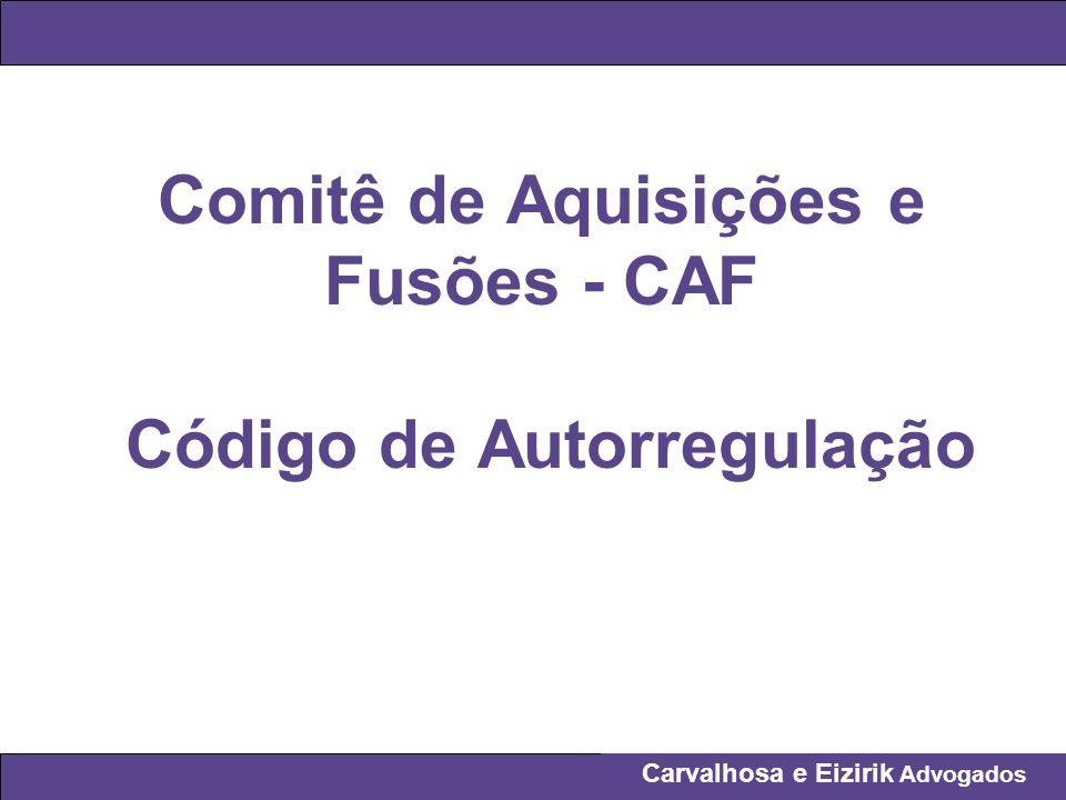 Comitê de Aquisições e Fusões - CAF Código de Autorregulação