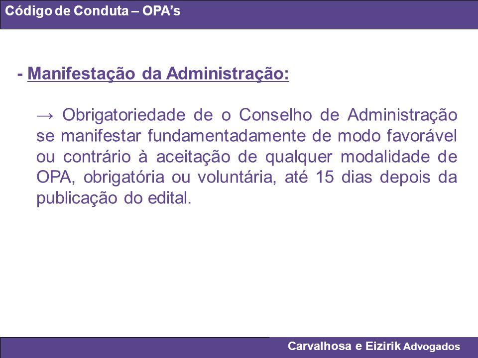 - Manifestação da Administração: