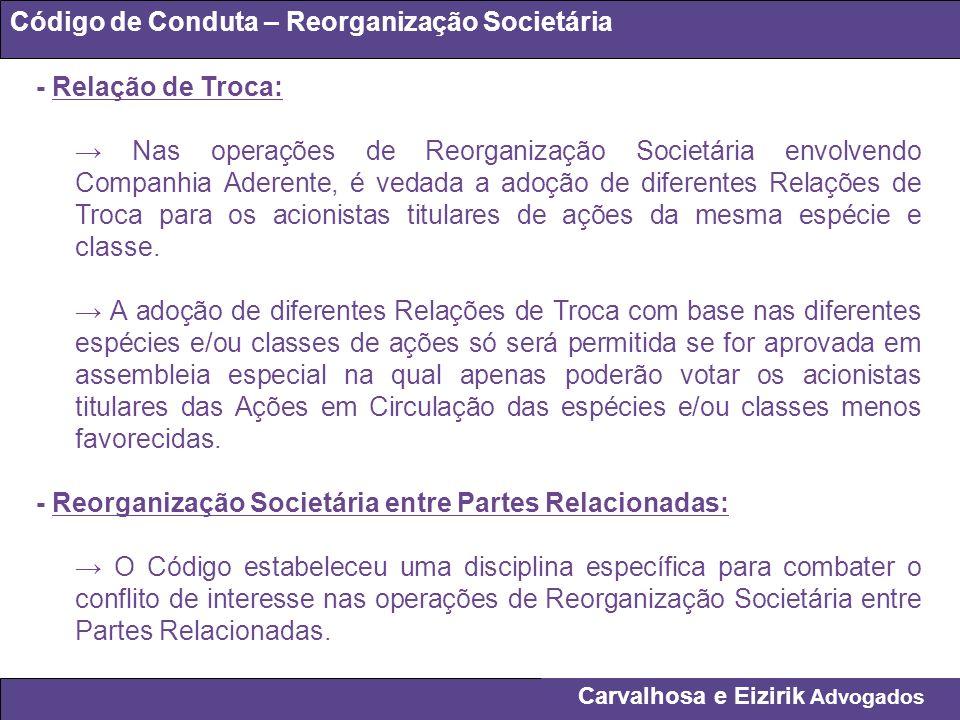 Código de Conduta – Reorganização Societária