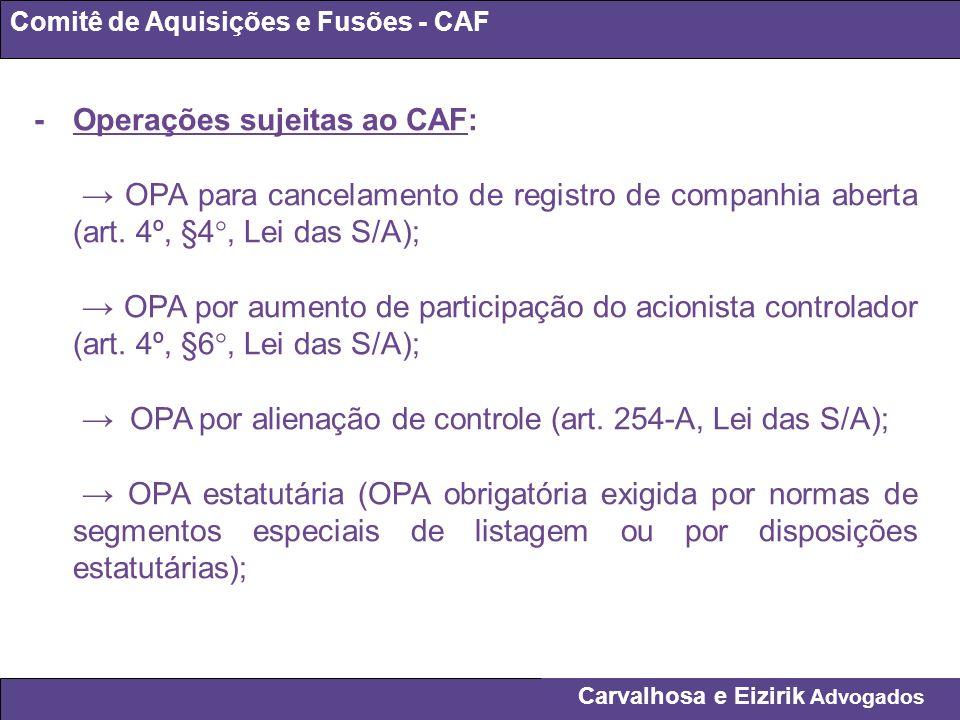 - Operações sujeitas ao CAF: