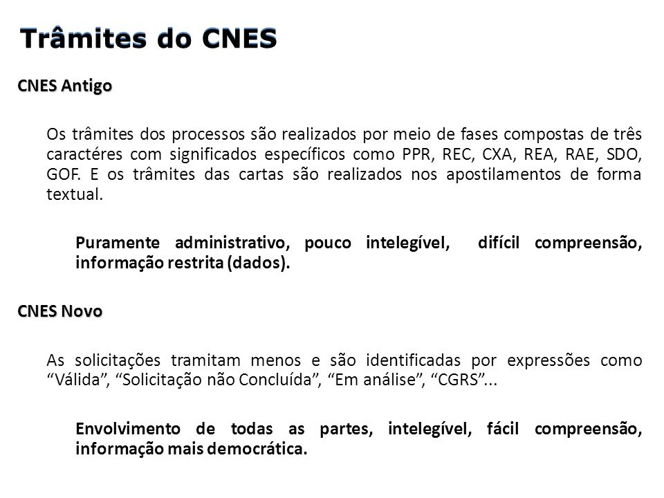 Trâmites do CNES Trâmites do CNES