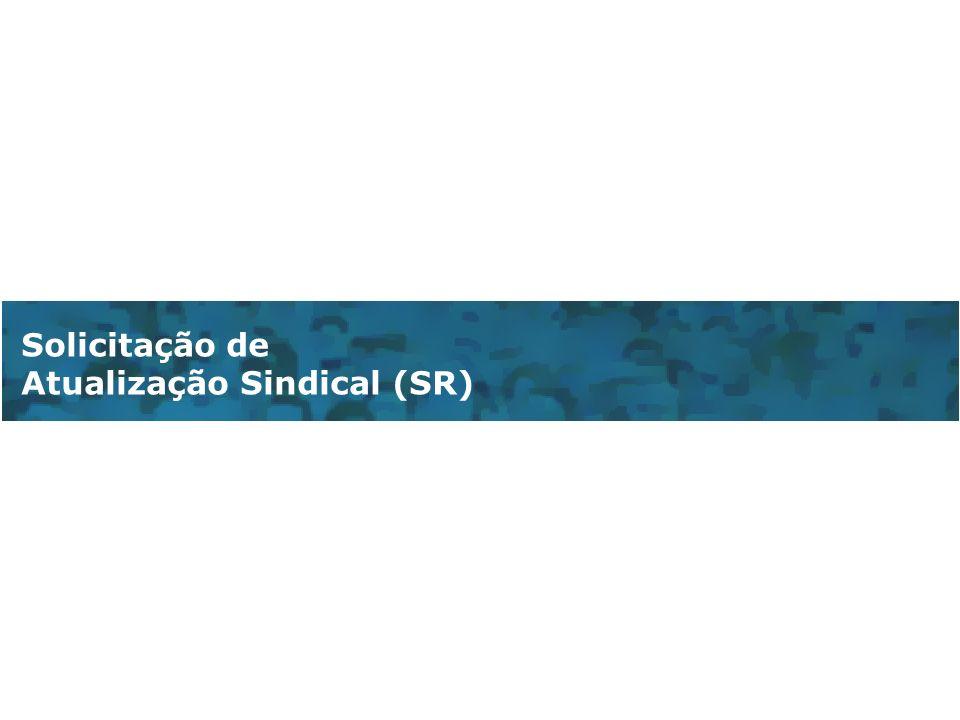 Solicitação de Atualização Sindical (SR)