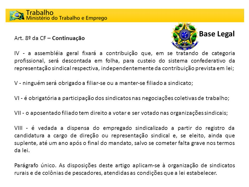Base Legal Art. 8º da CF – Continuação
