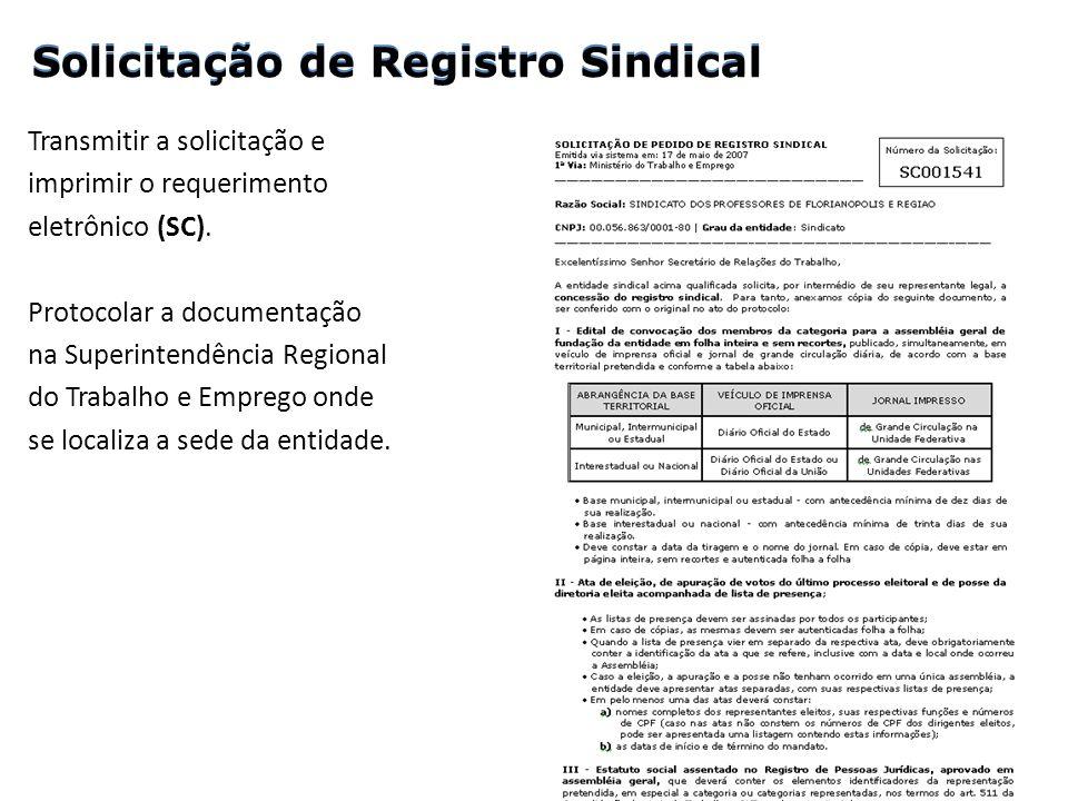 Solicitação de Registro Sindical Solicitação de Registro Sindical