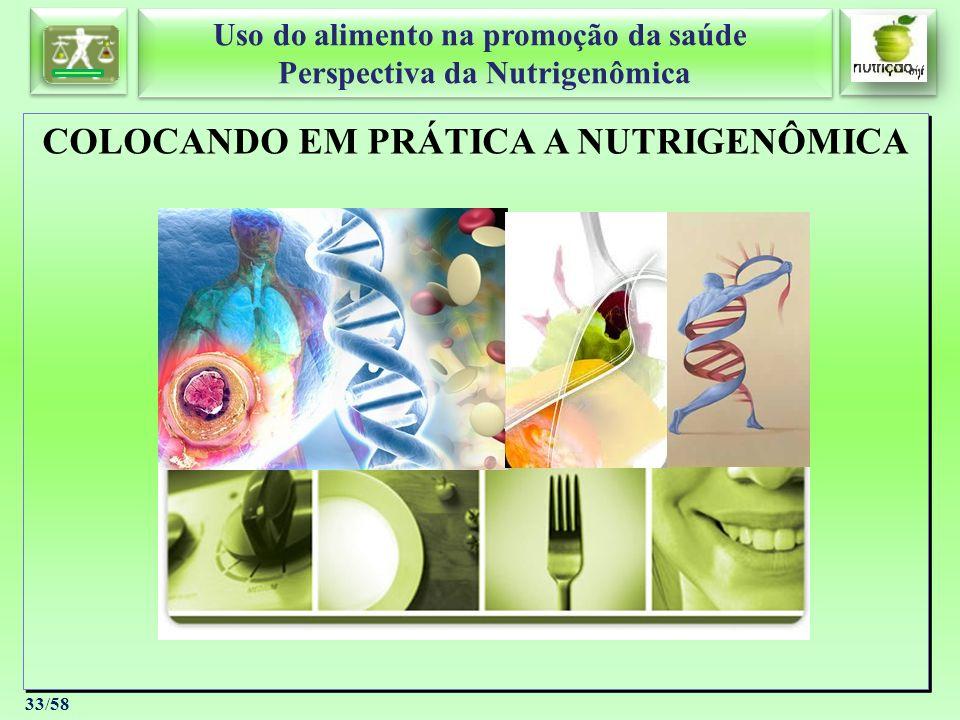 COLOCANDO EM PRÁTICA A NUTRIGENÔMICA