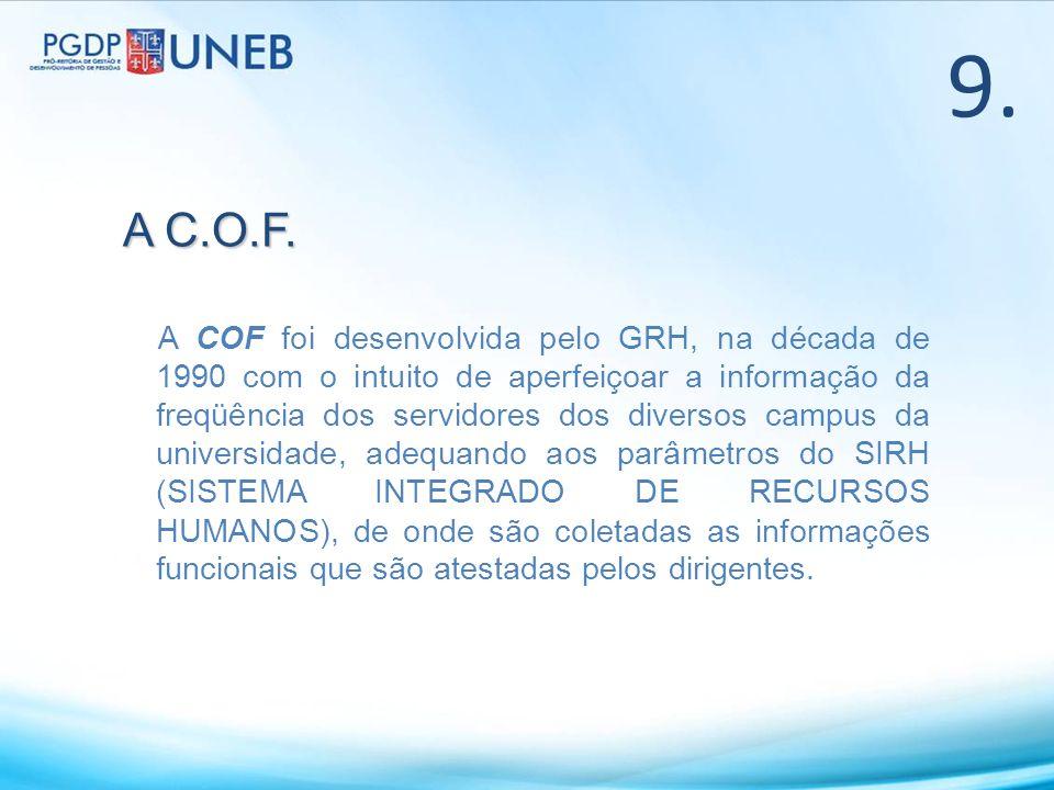 9. A C.O.F.
