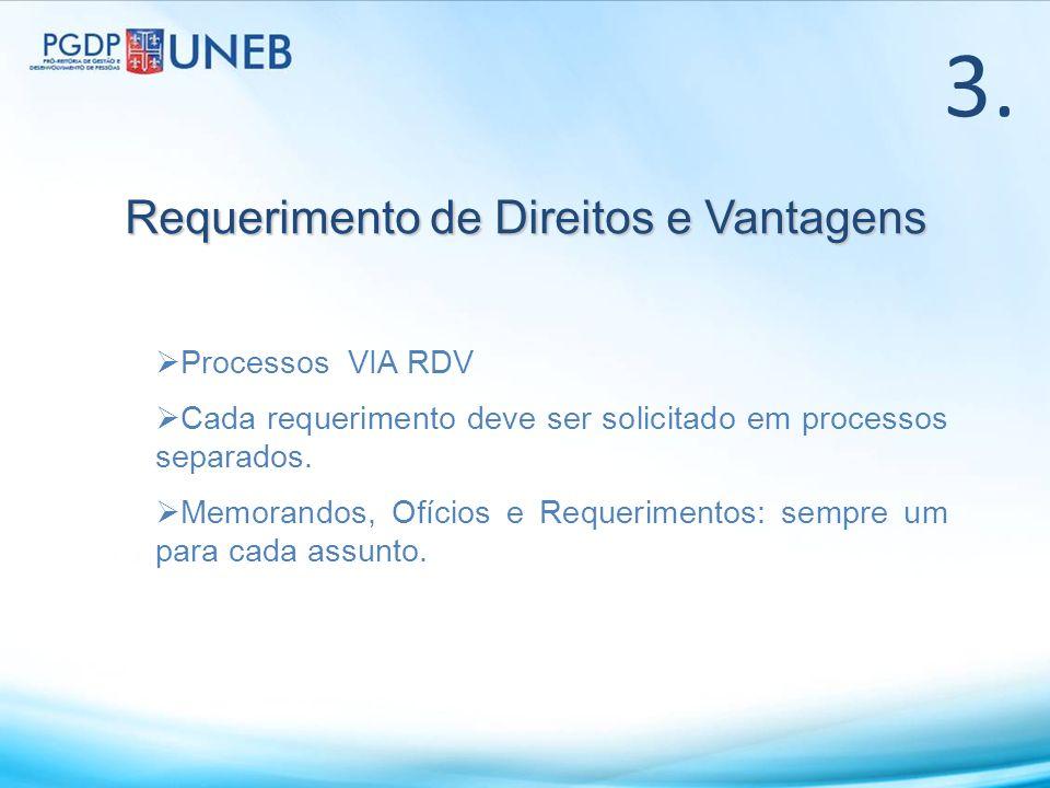 3. Requerimento de Direitos e Vantagens Processos VIA RDV