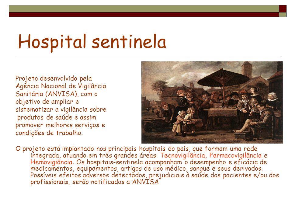 Hospital sentinela Projeto desenvolvido pela