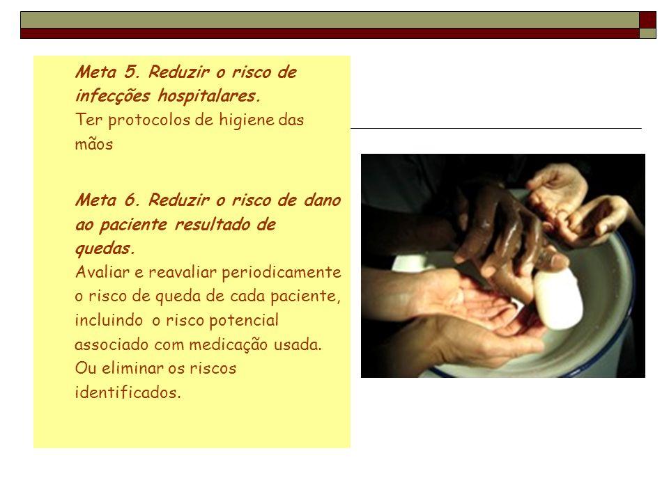Meta 5. Reduzir o risco de infecções hospitalares