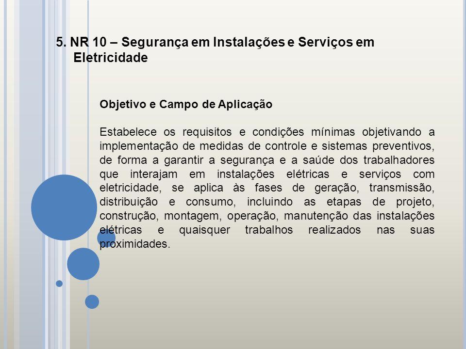 5. NR 10 – Segurança em Instalações e Serviços em Eletricidade