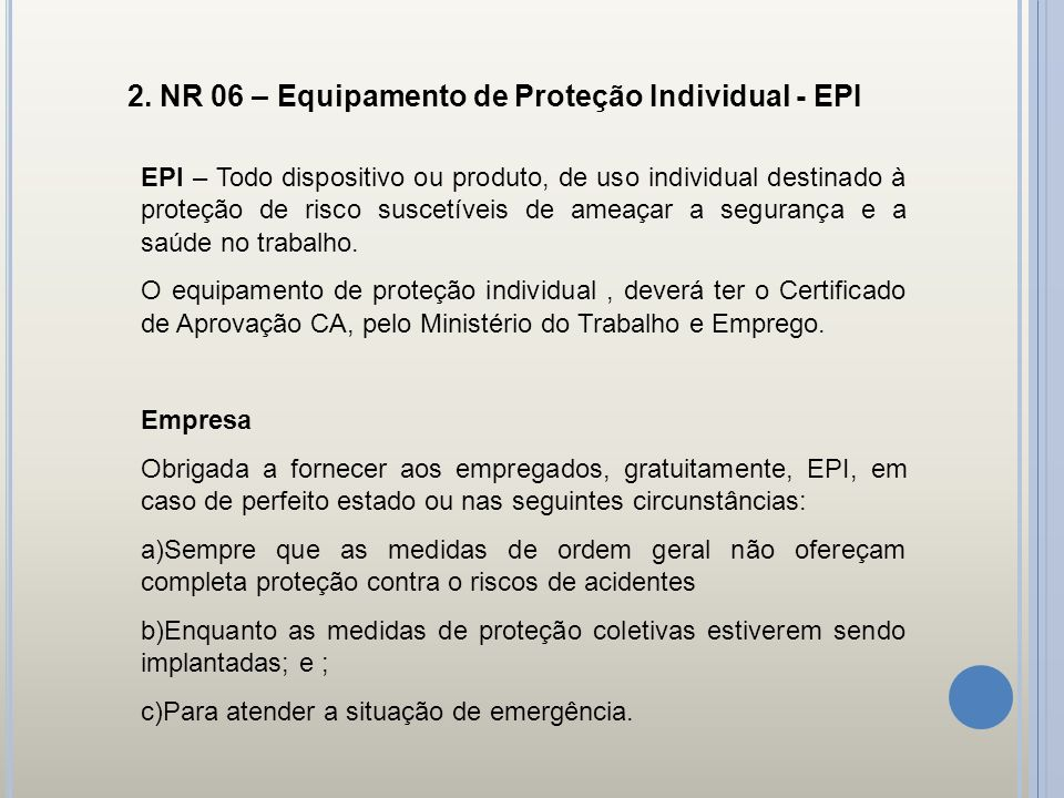 2. NR 06 – Equipamento de Proteção Individual - EPI