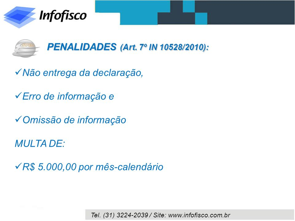 PENALIDADES (Art. 7º IN 10528/2010):
