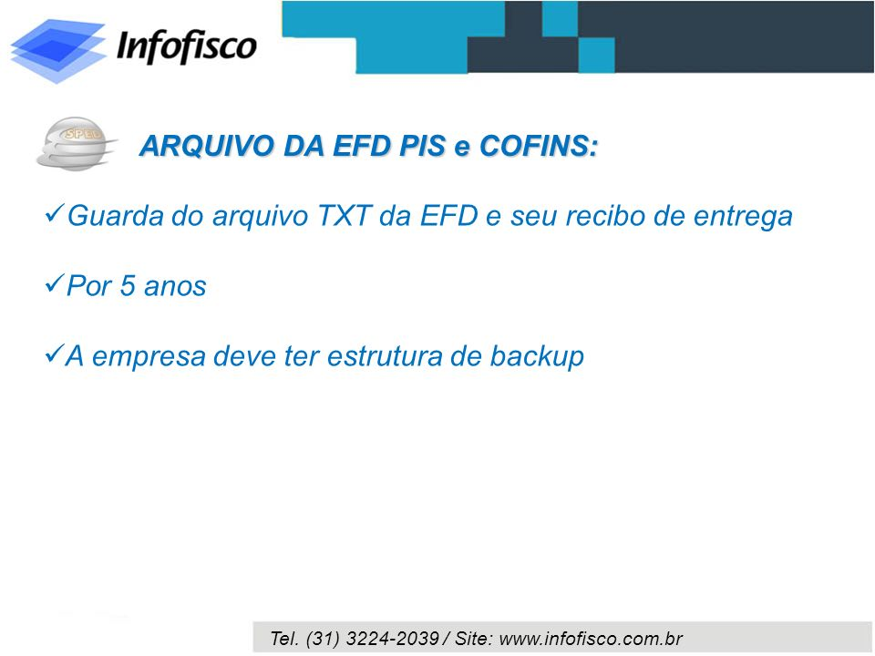 ARQUIVO DA EFD PIS e COFINS: