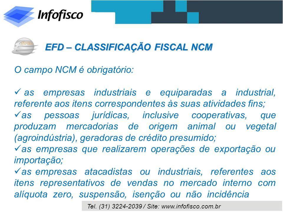 EFD – CLASSIFICAÇÃO FISCAL NCM
