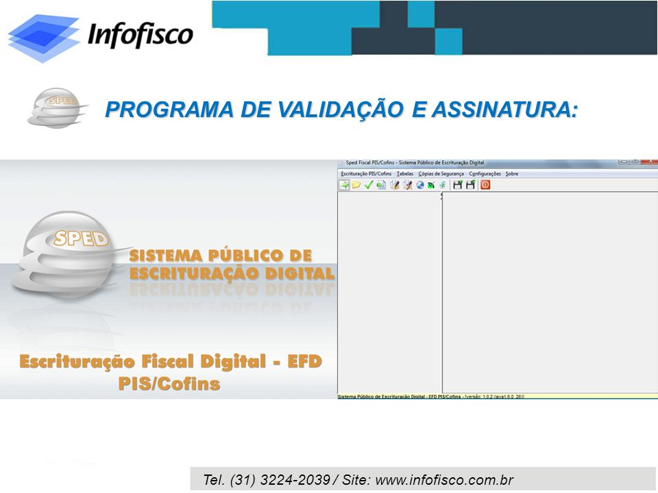 PROGRAMA DE VALIDAÇÃO E ASSINATURA: