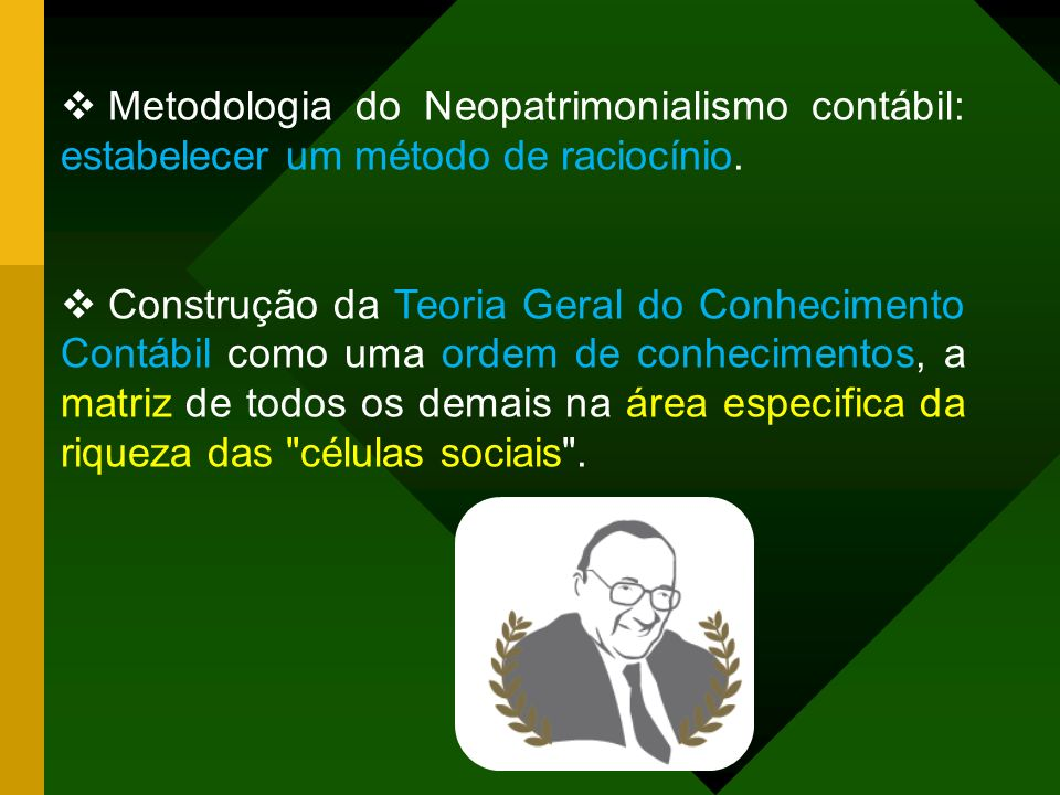 Metodologia do Neopatrimonialismo contábil: estabelecer um método de raciocínio.