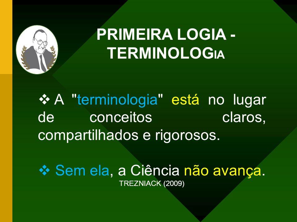 PRIMEIRA LOGIA - TERMINOLOGIA