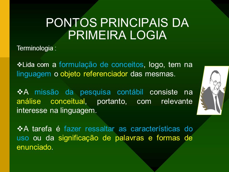 PONTOS PRINCIPAIS DA PRIMEIRA LOGIA