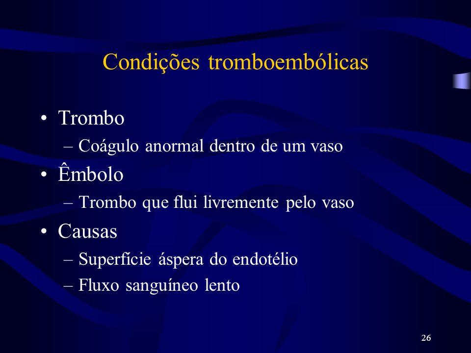 Condições tromboembólicas