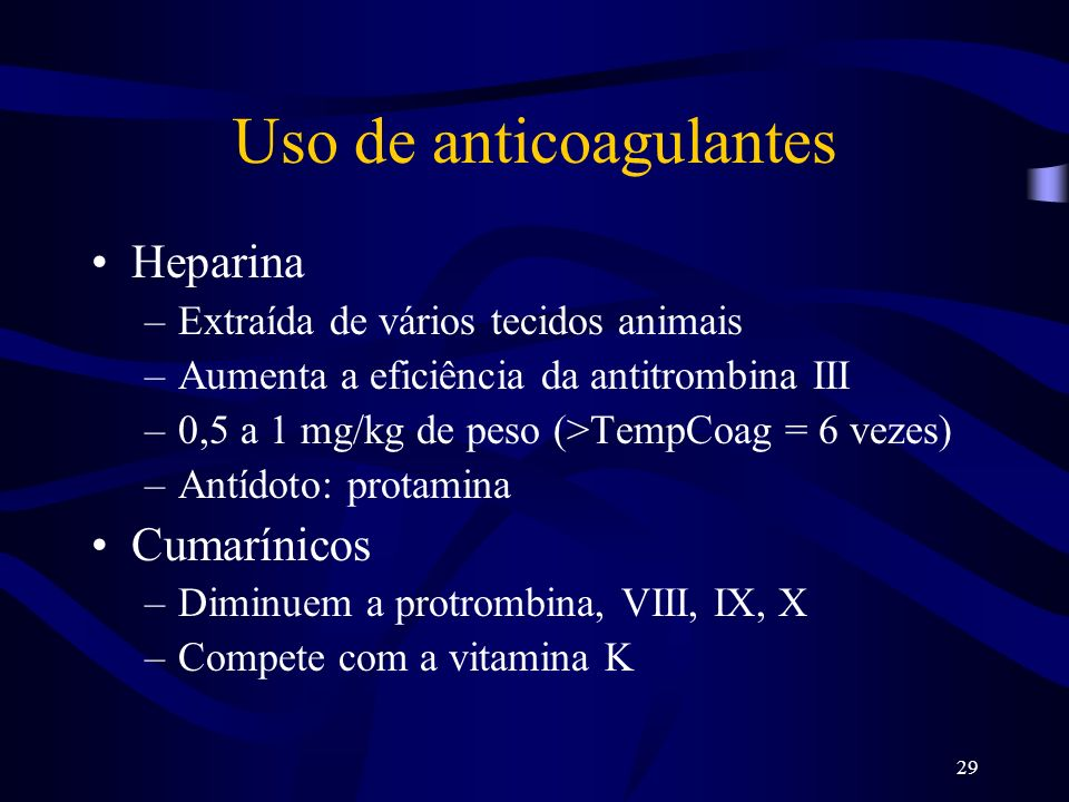 Uso de anticoagulantes
